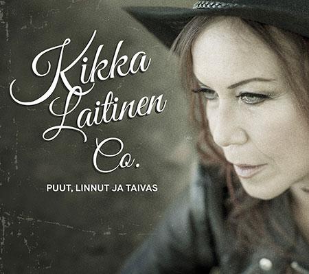 Uusi Kikka Laitinen & Co levy: Puut, linnut ja taivas.
